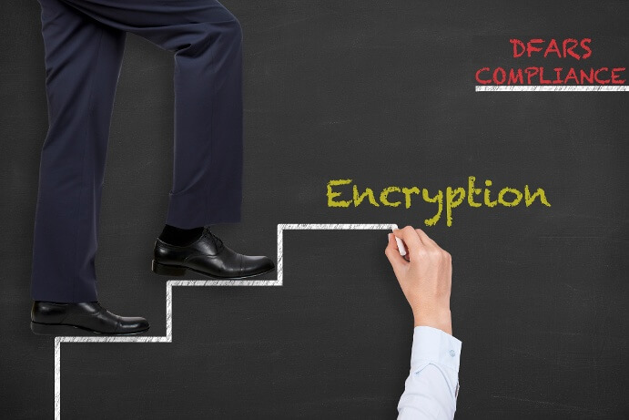 Taking Steps Toward DFARS Compliance: Encryption of Data at Rest